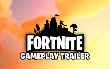 Fortnite Gameplay Trailer