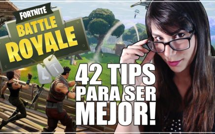42 Tips para SER MEJOR en Fortnite | Gameplay | Consejos