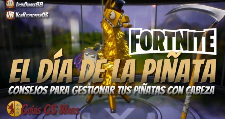 Cómo Gestionar las Piñatas de FORTNITE con Cabeza   ¡EL DÍA DE LA LLAMA LEGENDARIA!