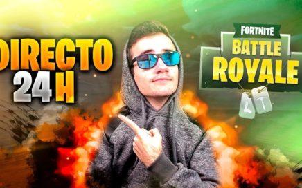 DIRECTO ESPECIAL 24 HORAS JUGANDO A FORTNITE BATTLE ROYALE!! | Parte 3
