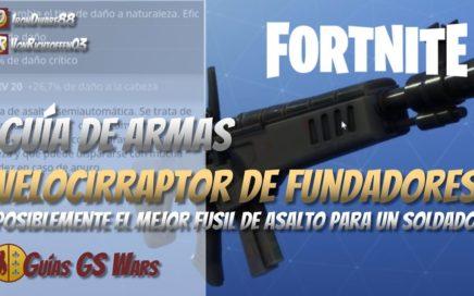 El Fusil Velocirraptor de Fundadores de FORTNITE | GUÍA DE MEJORES ARMAS