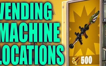 Fortnite  - ALL VENDING MACHINE LOCATIONS!