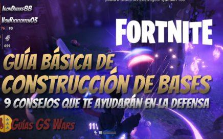 Guía Construcción de Bases en FORTNITE | CON 9 CONSEJOS PARA SU DEFENSA