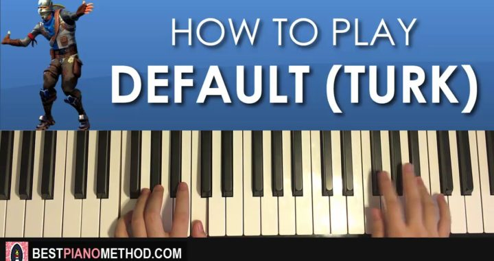 HOW TO PLAY – FORTNITE – DEFAULT DANCE MUSIC (Piano ...
