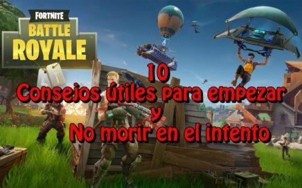 TUTORIAL: 10 Consejos iniciales para jugar FORTNITE: Battle Royale