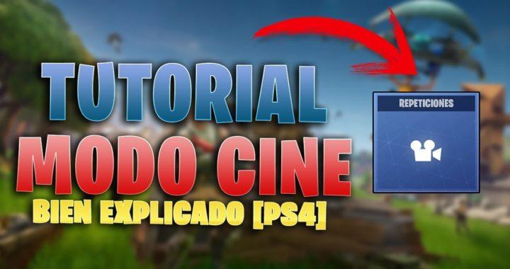TUTORIAL - COMO USAR MODO CINE EN FORTNITE [BIEN EXPLICADO] [PS4-PC-XBOX ONE]