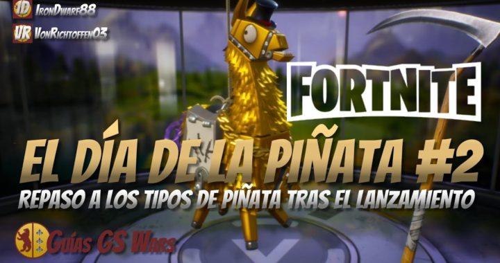 Un repaso a las Piñatas de FORTNITE   EL DÍA DE LA LLAMA PIÑATA #2