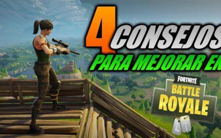 4 CONSEJOS PARA MEJORAR EN FORTNITE BATTLE ROYALE!