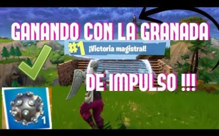 GANANDO CON LA NUEVA GRANADA DE IMPULSO !!! FORTNITE BATTLE ROYALE !!! FORTNITE CHALLENGE !!! RETO !
