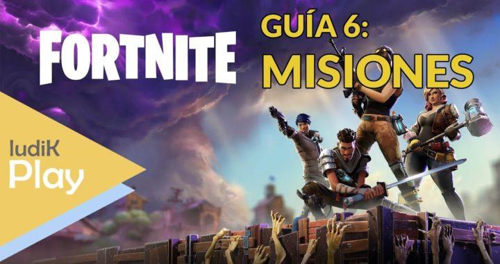 GUIA 6: MISIONES   FORTNITE   TUTORIAL ESPAÑOL