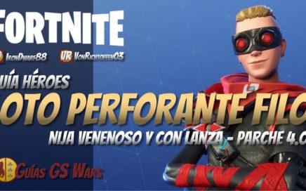 Ninja LOTO PERFORANTE FILO con Lanza | Guía Héroes FORTNITE | Parche 4.0