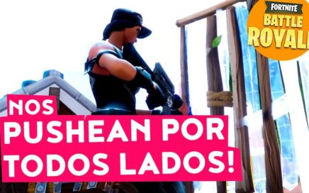 NOS PUSHEAN POR TODOS LADOS! - Fortnite Battle Royale gameplay español