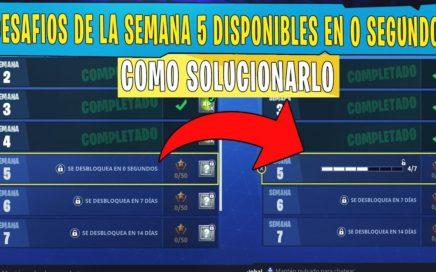 DESAFIOS SEMANA 5 SE DESBLOQUEA EN 0 SEGUNDOS - DESAFIOS SEMANA 5 - FORTNITE