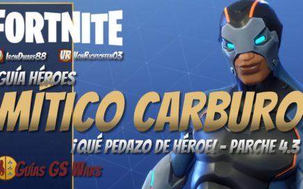 Soldado Mítico CARBURO | Guía Héroes FORTNITE Salvar el Mundo | Parche 4.3